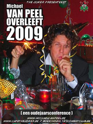 """poster """"Van Peel overleeft 2009"""""""